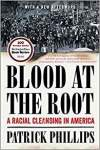 https://www.amazon.com/Blood-Root-Racial-Cleansing-America/dp/0393354733/ref=sr_1_1?ie=UTF8&qid=1528290359&sr=8-1&keywords=blood+at+the+root